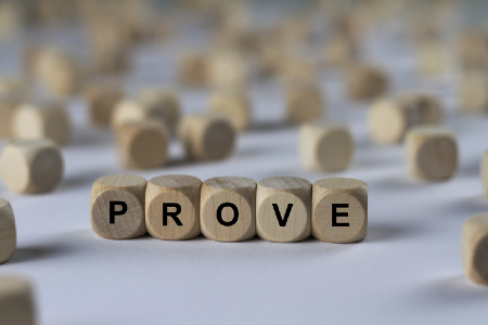 PROVE spelled with wooden blocks. Credit https://www.istockphoto.com/au/portfolio/domoskanonos